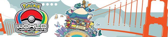 Pokémon World Championships 2016: Tercer Día. Los Seis mejores del mundo
